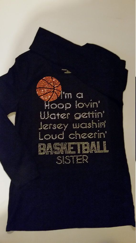 Check out this item in my Etsy shop https://www.etsy.com/listing/286021459/basketball-sister-bling-t-shirt