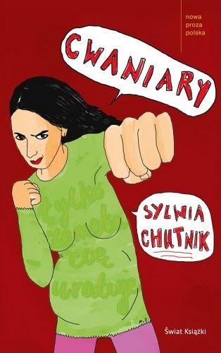 Cwaniary - Sylwia Chutnik - Lubimyczytać.pl