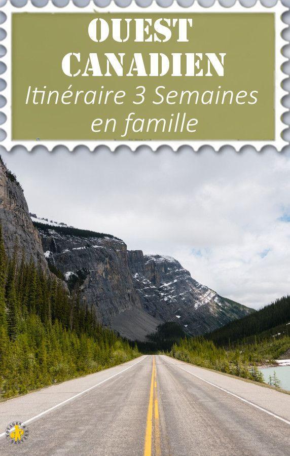 Ouest Canadien: notre voyage en famille – itinéraire conseils