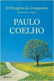 El Peregrino de Compostela (Diario de un mago) - Paulo Coelho | La primera novela de Paulo Coelho y un título fundamental para adentrarse en su obra.