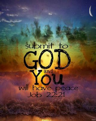 Submit to God and you ...