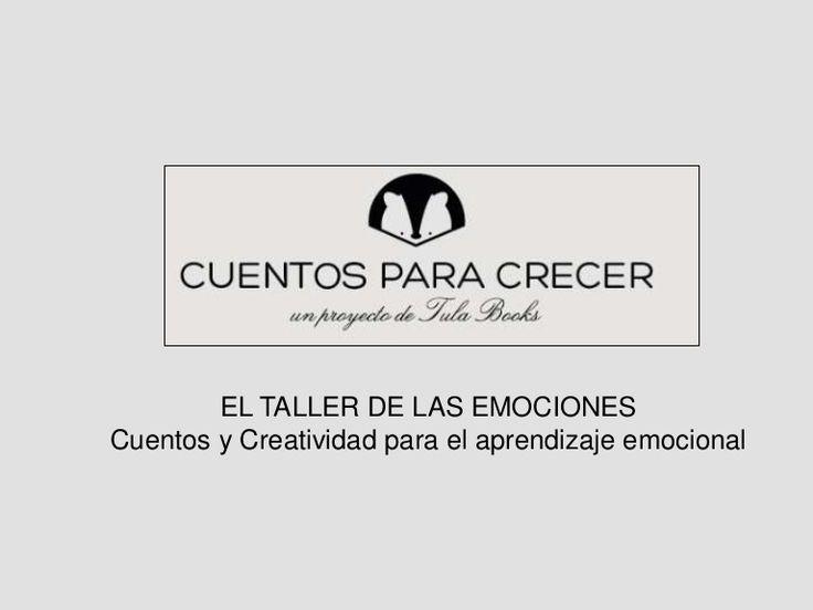 El taller de las emociones.  Cuentos y Creatividad para el aprendizaje socio-emocional. Emociones. Cuentos. Inteligencia Emocional
