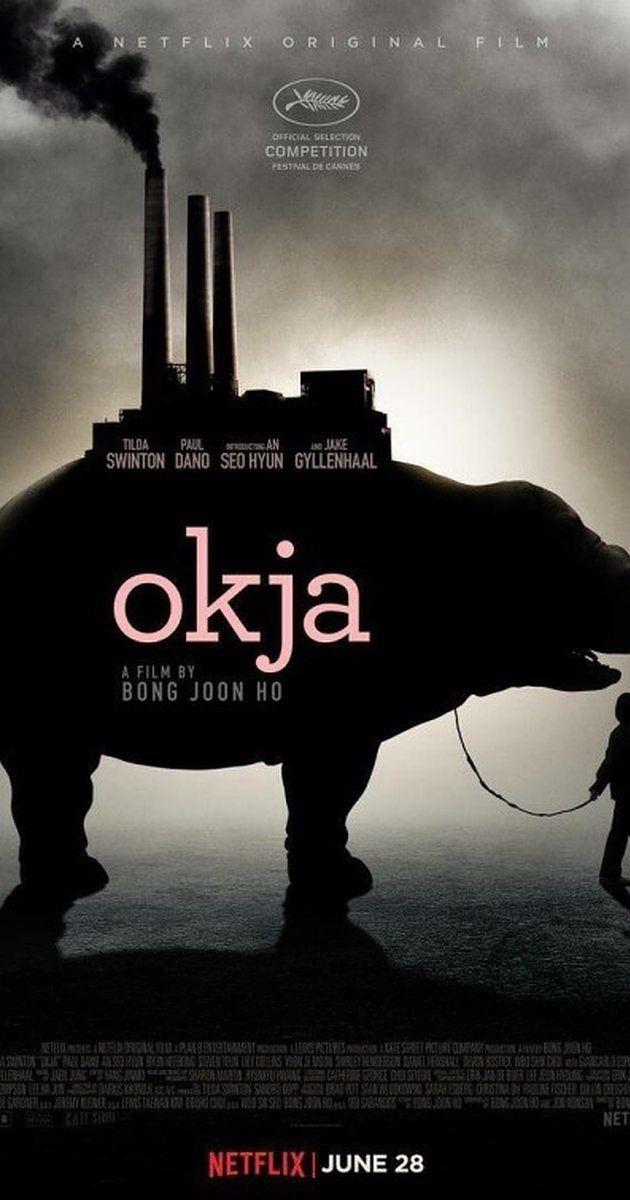Okja (Julio'17) - Puntuación: 7/10