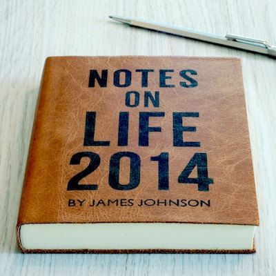 Notes on Life 2014: Personalised Leather Journal or 2014 Diary