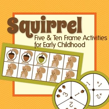 Squirrel Five and Ten Frame Activities: Fall Fun for Presc