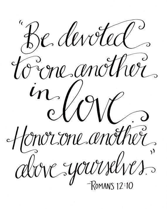 Be Devoted to One Another in Love / Romans 12:10 / 8x10 Printable / by HandwrittenWord