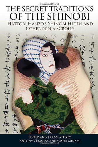 18 best martial arts books images on pinterest martial art ninja the secret traditions of the shinobi hattori hanzos shinobi hiden and other ninja scrolls by fandeluxe Image collections