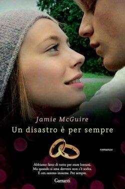Recensione Un disastro è per sempre di Jamie McGuire #libri #book #libriconsigliati
