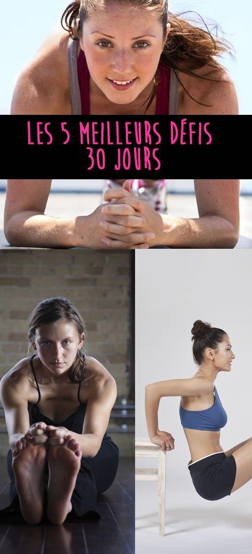 Suivez les 5 meilleurs défis du web, à faire sur 30 jours. des exercices de gym rapides et efficaces.