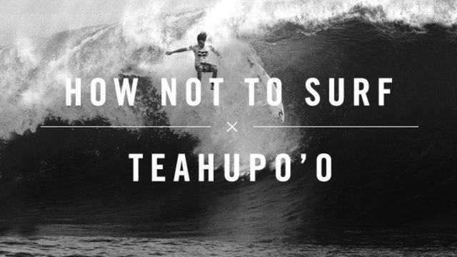 Teahupoo is one of the most intense waves in the world and when you take a ride there are some places you wouldn't want to be. The surfers give their two cents on how not to surf Teahupo'o.