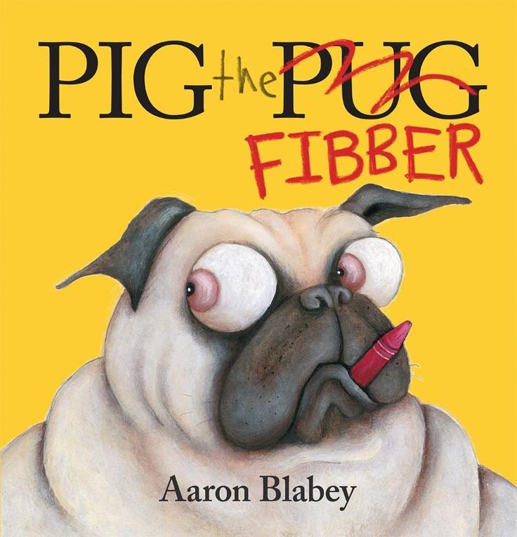 Pig the Fibber:  I loved this book!  Karma's a B....owler! Teehee!  Cheers to Aaron Blabey!