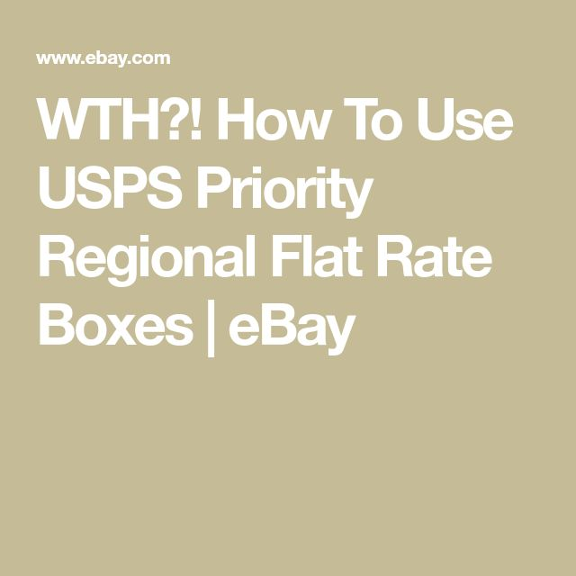 WTH?! How To Use USPS Priority Regional Flat Rate Boxes | eBay