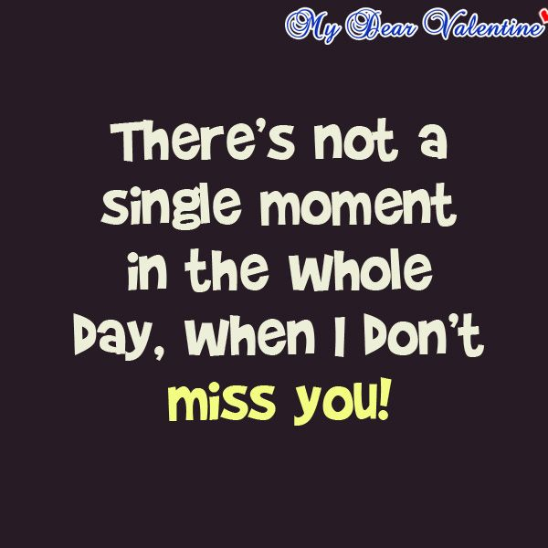 There Is Not A Single Moment In The Whole Day, When I Don