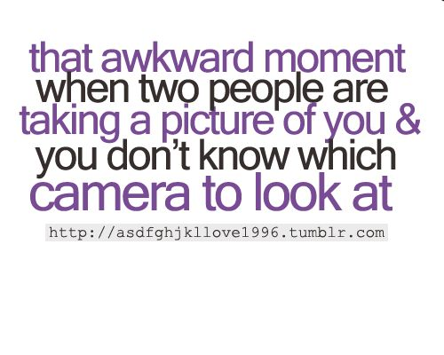 awkward quotes and sayings   Quotes On Images » All Quotes On Images » The Awkward Moment When ...