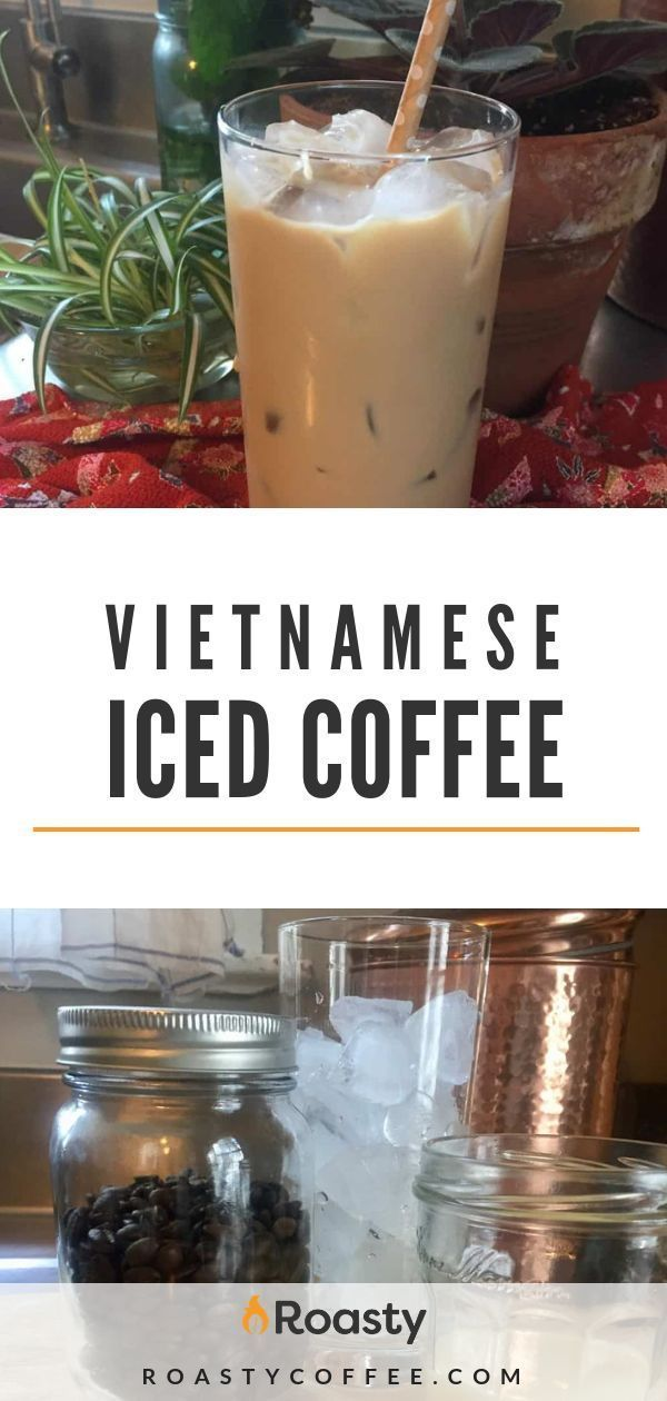 Traditional Vietnamese Iced Coffee Is Made Using Dark Roast And The Addition Of Sweetened Vietnamese Iced Coffee Coffee Recipes Vietnamese Iced Coffee Recipe