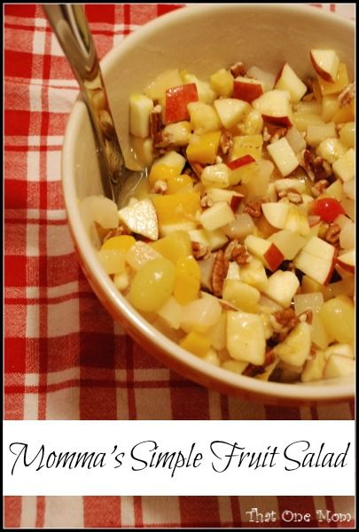 Momma's Simple Fruit Salad.  Super simple fruit salad recipe from *That One Mom*!