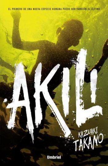 "María Reyes Borrego reseña ""Akili"", de Kazuaki Takano. ""Una buena novela de suspense, algo densa, pero con buenos planteamientos.""  http://www.mardetinta.com/libro/akili/  UMBRIEL"