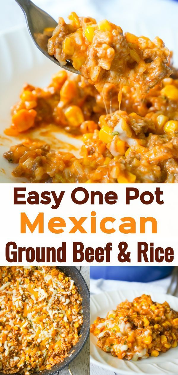 One Pot Mexican Ground Beef And Rice This Is Not Diet Food In 2020 Dinner With Ground Beef Recipes Using Ground Beef Weight Watcher Ground Beef Recipe