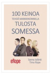 100 keinoa tehdä somemarkkinoinnilla tuloksia! #kirja #some #markkinointi  http://redesan.fi/yrittajyys/100-keinoa-tehda-somella-tuloksia/
