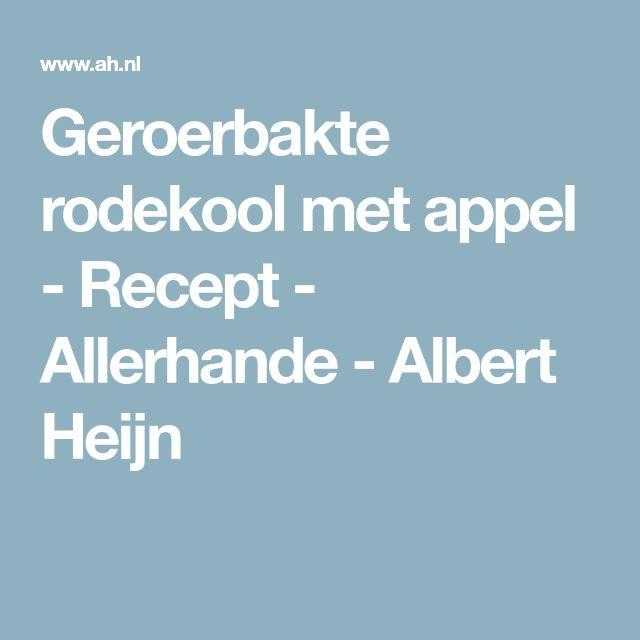 Geroerbakte rodekool met appel - Recept - Allerhande - Albert Heijn