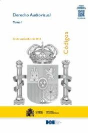 Código de derecho audiovisual.    Ed. act. a 22 de sep. de 2016 Boletín Oficial del Estado, 2016