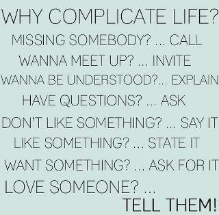 ♥Why Complicated Life, Simple Living, Remember This, Inspiration, Plays Games, Islands Quotes, Life Mottos, Take Action, Funny Texts Messages