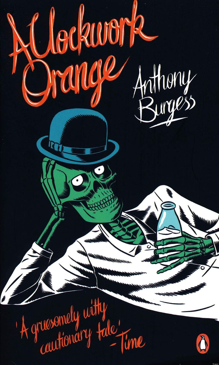 an analysis of the opening line of anthony burgess a clockwork orange Need help with part 1, chapter 2 in anthony burgess's a clockwork orange check out our revolutionary side-by-side summary and analysis.