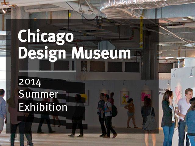 ***ENDS IN 5 HOURS*** https://www.kickstarter.com/projects/tannerwoodford/chicago-design-museum2014-summer-exhibition ::: We are an adaptable organization that strives to unite, inform, and inspire. This summer, we are moving into a new, permanent home.