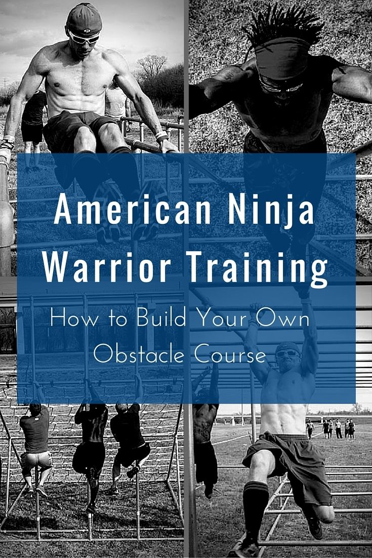 American Ninja Warrior Training: How to Build Your Own Obstacle Course  #AmericanNinjaWarrior #ANW #NinjaWarrior