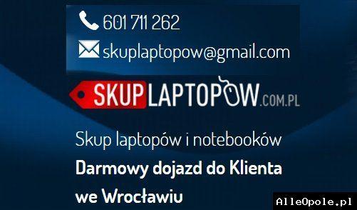 Tel.601711262 # Skup laptopów Wrocław (Wrocław)  http://www.alleopole.pl/