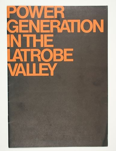 Booklet - 'Power Generation in the Latrobe Valley', State Electricity Commission, Victoria, May 1977