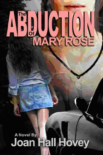 The Abduction of Mary Rose by Joan Hall Hovey, http://www.amazon.com/dp/B005M4W22I/ref=cm_sw_r_pi_dp_aA.svb0MP1AZ8