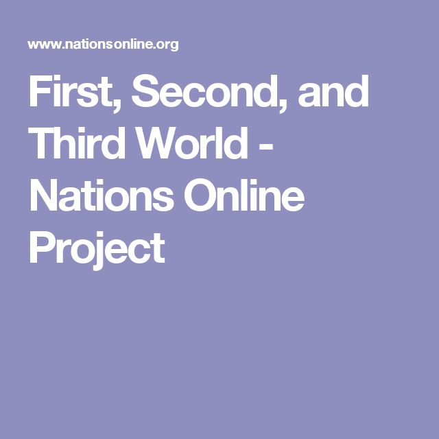 First, Second, and Third World - Nations Online Project