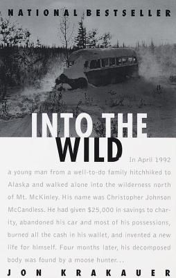 Into the Wild by Jon Krakauer (available in the UHSL)