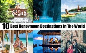 10 Best Honeymoon Destinations In The World