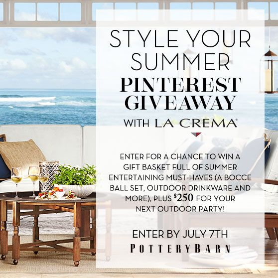 Pinterest Contest! Enter now for a chance to win a gift basket from @PotteryBarn and $250 from La Crema!