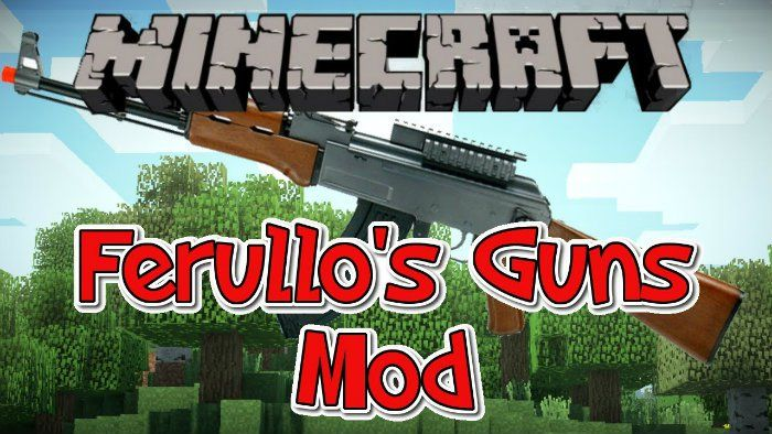 Ferullo's Guns Mod for Minecraft 1.6.4  - MinecraftIO.Com -   Ferullo's Guns Mod adds a variety of guns with attachments to Minecraft then enhances action in the game. Guns also come with accuracy stats and recoil  #Minecraft18Mods, #Minecraft181Mods, #MinecraftMods1710 -  #MinecraftMods