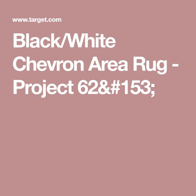 Black/White Chevron Area Rug - Project 62™