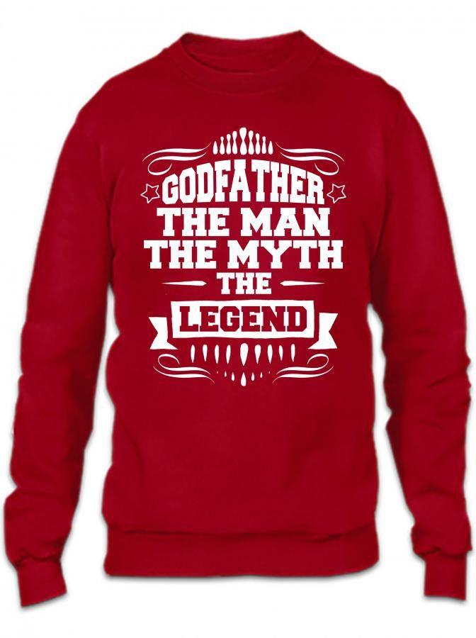 godfather the man the myth the legend 1 Crewneck Sweatshirt