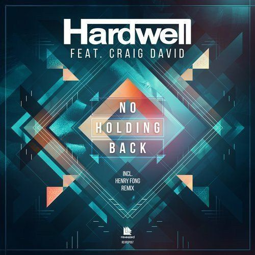 Hardwell feat. Craig David  No Holding Back (Henry Fong Remix)
