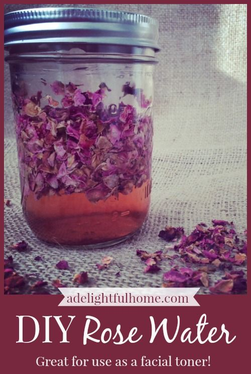"How to Make Rose Water: Quart mason jar Rose petals, fresh or dried – 1 cup Witch hazel – 1/3 cup Distilled water – 2/3 cup 1. Place rose petals in a jar. Add about 1 cup of rose petals, less if using dried roses. (This does not need to be exact.) 2. Mix water & witch hazel,pour over petals. 3. Ensure flowers are covered by an extra 2""  of liquid. 4. Cover with lid, place in a warm area out of direct sunlight. 5. Leave for 2 wks. 6. Strain out the flowers. Store in a cool place."