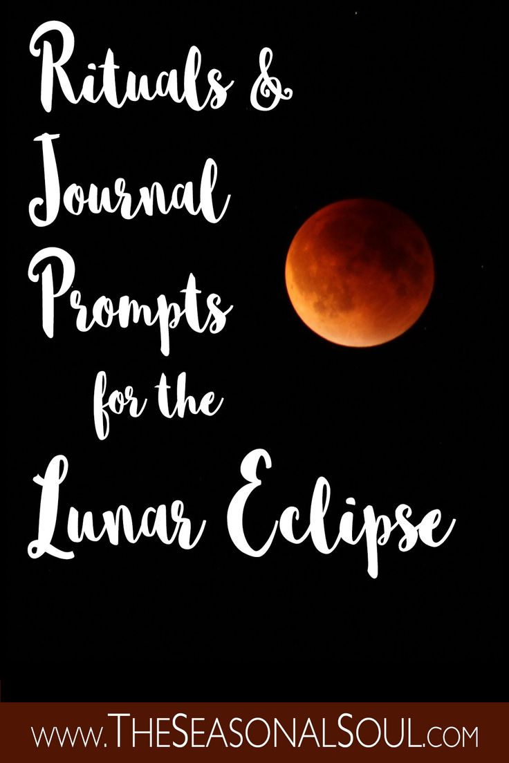 2 Gorgeous Ways to Celebrate the Full Moon Lunar Eclipse - journal prompts & a lovely ritual for celebrating this powerful lunar eclipse
