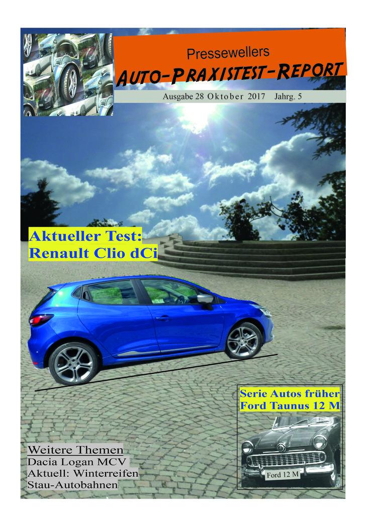"""Der Test zum aktuellen Renault Clio sowie in der Reihe """"Autos von früher"""" der Bericht um Weltkugel 12 M sind im neuen Auto-Praxistest-Report 28 von Presseweller abgedruckt. Magazin über """"Auto"""" bei www.presseweller.de ohne Anmeldung aufrufbar."""