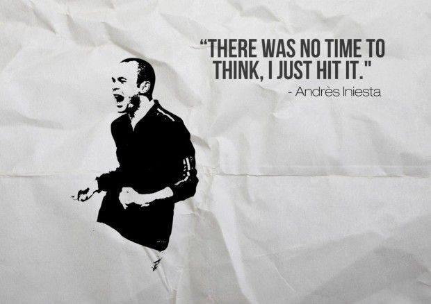 """""""There was no time to think, I just hit it"""" – Andreas Iniesta"""