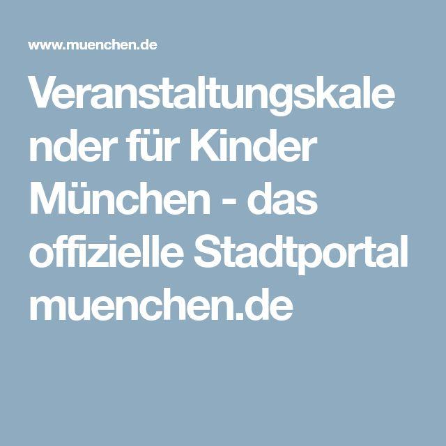 Veranstaltungskalender für Kinder München - das offizielle Stadtportal muenchen.de