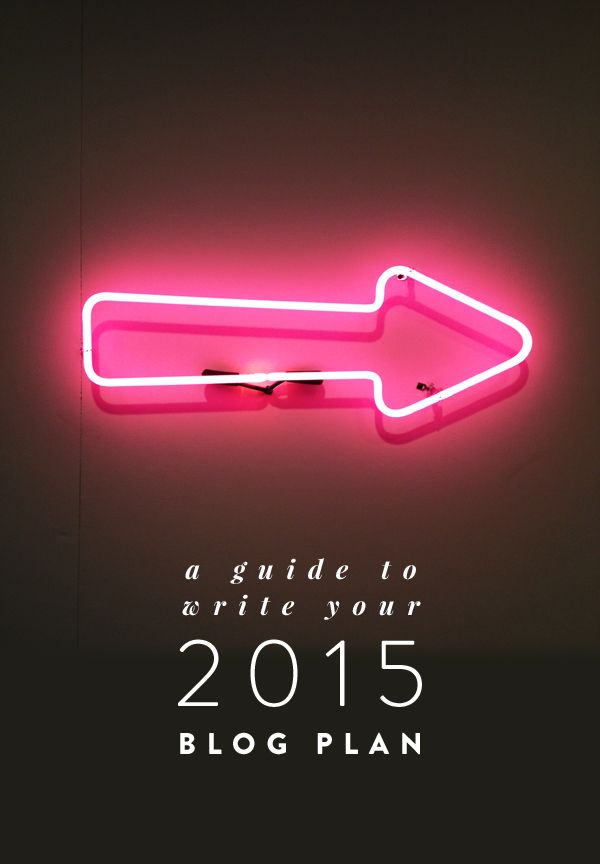 HOW TO WRITE YOUR 2015 BLOG PLAN