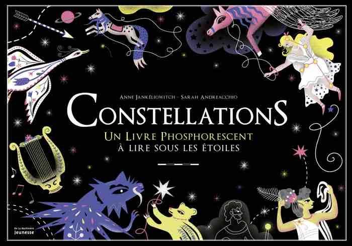 Constellations : une superbe initiation à l'observation du ciel, pour les astronomes en herbe