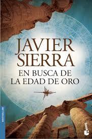 Sierra, Javier - En busca de la edad de oro