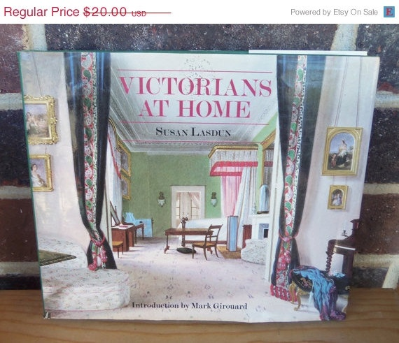 Victorians At Home By Susan Lasdun 1981 1500 The5thHouse