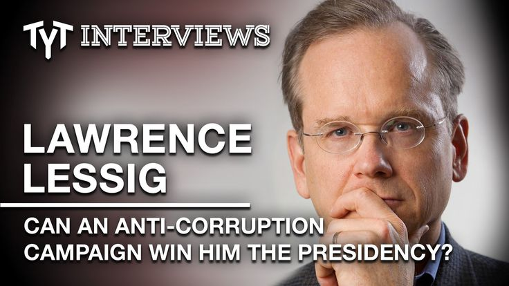 Can Lawrence Lessig Win The Presidency AND Get Money Out Of Politics? (Interview)